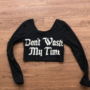 Dont waste my time crop